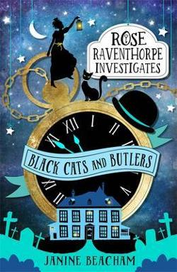 Black Cats and Butlers - Rose Raventhorpe Investigates #1