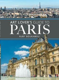 Art Lover's Guide to Paris