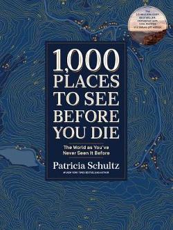 1,000 Places to See Before You Die - A Photographic Journey
