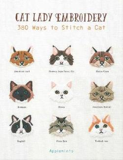 Cat Lady Embroidery - 380 Ways to Stitch a Cat