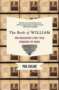 Book of William - How Shakespeare's First Folio Conquered the World