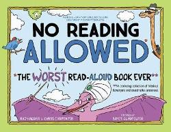 No Reading Allowed - The WORST Read-Aloud Book Ever