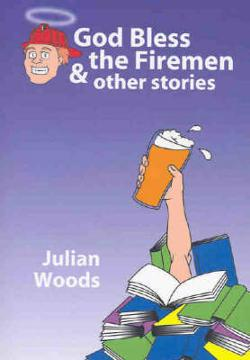 God Bless the Firemen and Other Stories