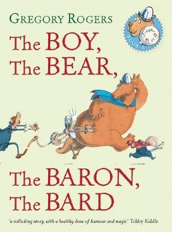 Boy, the Bear, the Baron, the Bard, The