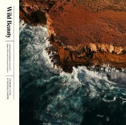 Wild Beauty - A Photographic Field Guide to Australia's Biggest, Oldest and Rarest Natural Treasures