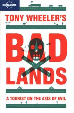 Tony Wheeler's Badlands