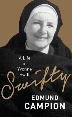 Swifty - The Extraordinary Life of Mother Yvonne Swift