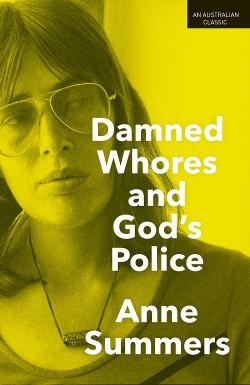 Damned Whores and God's Police - 40th Anniversary Updated Edition