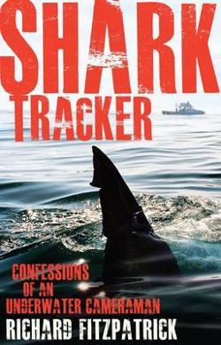 Shark Tracker - Confessions of an Underwater Cameraman
