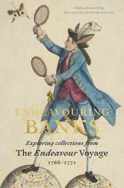 Endeavouring Banks - Exploring Collections from the Endeavour Voyage 1768-1771