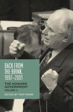 Back from the Brink, 1997-2001 - The Howard Government, Volume 2