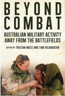 Beyond Combat - Australian military life off the battlefield