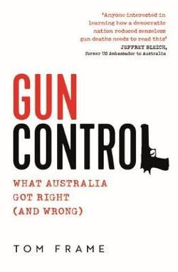 Gun Control - What Australia got right (and wrong)
