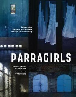 Parragirls - Reimagining Parramatta Girls Home through art and memory