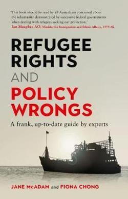 Refugee Rights and Policy Wrongs - A frank, up-to-date guide by experts