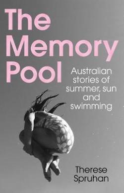 Memory Pool - Australian stories of summer, sun and swimming