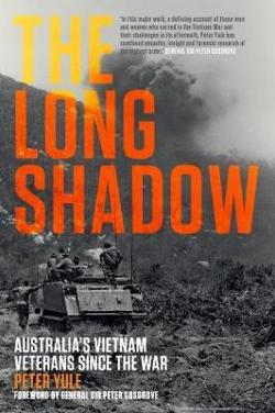 Long Shadow - Australia's Vietnam Veterans since the War