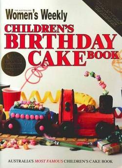 AWW Children's Birthday Cake Book