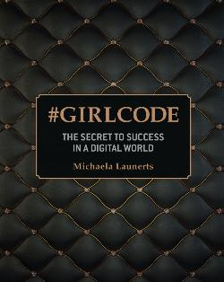#Girlcode: The Secret to Success in a Digital World