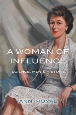 Woman of Influence - Science, Men & History