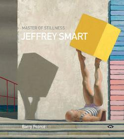 Master of Stillness - Jeffrey Smart