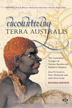 Encountering Terra Australis - The Australian voyages of Nicolas Baudin and Matthew Flinders
