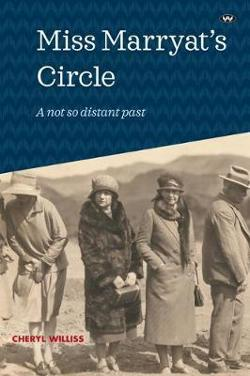 Miss Marryat's Circle - A not so distant past