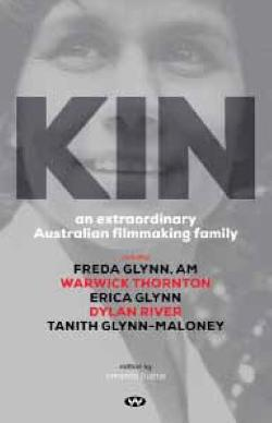 Kin - An Extraordinary Australian Filmmaking Family