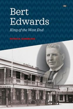 Bert Edwards - King of the West End