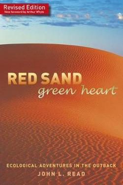 Red Sand Green Heart: Ecological adventures in the outback