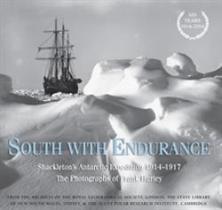 South with Endurance -Shackleton's Antarctic Expedition 1914-1917