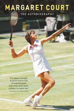 Margaret Court - The Autobiography