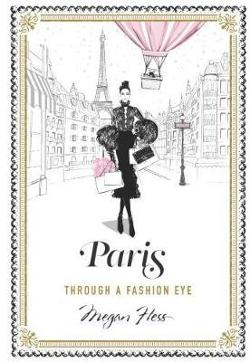 Paris - Through a Fashion Eye