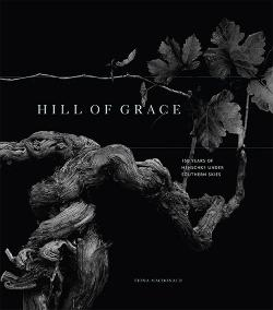 Hill of Grace - 150 Years of Henschke Under Southern Skies