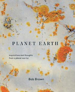 Planet Earth - Inspirations and thoughts from a planet warrior