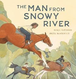 Man From Snowy River (15th Anniversary edition)