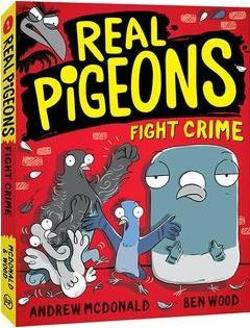 Real Pigeons Fight Crime ( Book 1 )