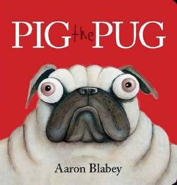 Pig the Pug - Board Book