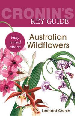Cronin's Key Guide - Australian Wildflowers
