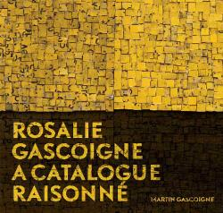 Rosalie Gascoigne: A Catalogue Raisonne - Limited Edition - No discounts apply