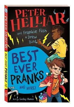 Best Ever Pranks (and More!) by Frankie Fish and Drew Bird