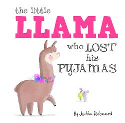Little Llama Who Lost His Pyjamas