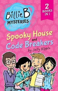 Spooky House + Code Breakers - TWO Billie B Mysteries!