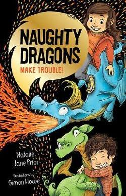 Naughty Dragons Make Trouble! (Naughty Dragons #1)