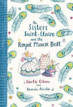Sisters Saint-Claire and the Royal Mouse Ball (#2)