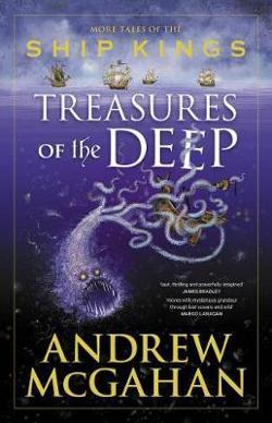 Treasures of the Deep - More Tales of the Ship Kings