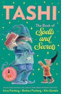 Book of Spells and Secrets: Tashi Collection 4