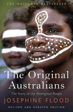 Original Australians - Story of the Aboriginal People