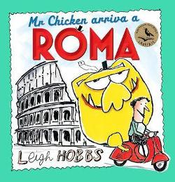 Mr Chicken Arriva a Roma
