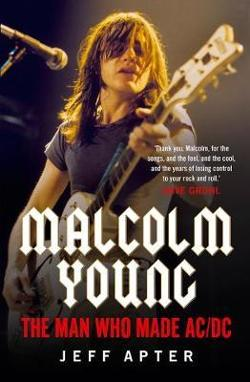 Malcolm Young - The Man Who Made AC/DC